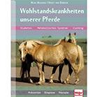 Buchempfehlung: Wohlstandskrankheiten unserer Pferde