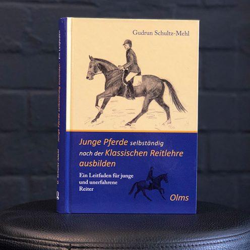 Junge Pferde slbstständig ausbilden Schultz-Mehl