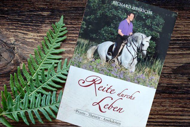 Buchrezension: Reite durchs Leben von Richard Hinrichs